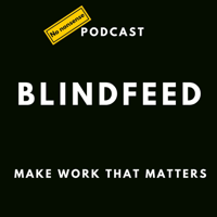 Blindfeed Podcast podcast