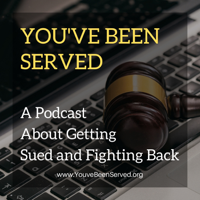 You've Been Served podcast