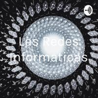 Las Redes Informaticas podcast