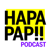 HAPAPAP Podcast: Opinionated & Non-Expert Discussions podcast