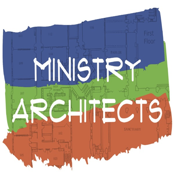 Ministry Architect's Podcast