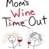 Mom's Wine Out