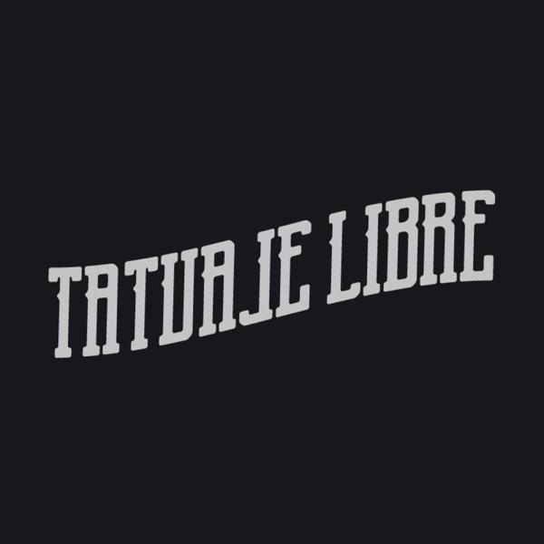 Tatuaje Libre