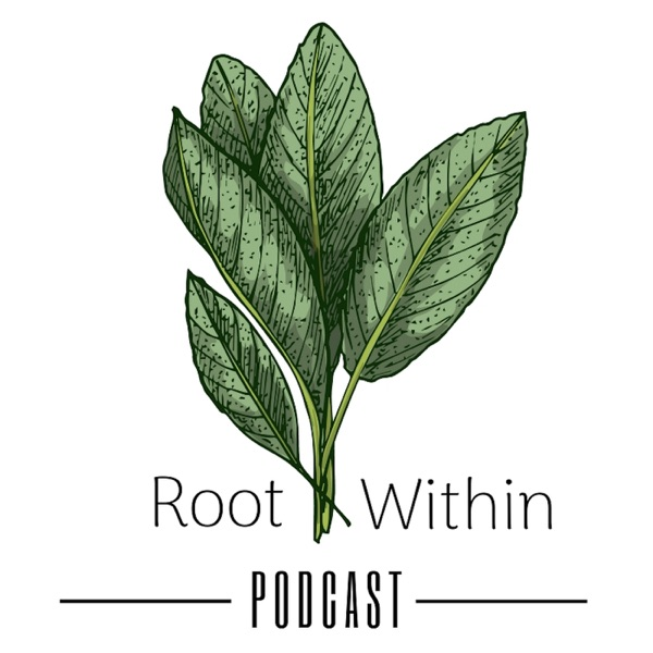 Root Within Podcast