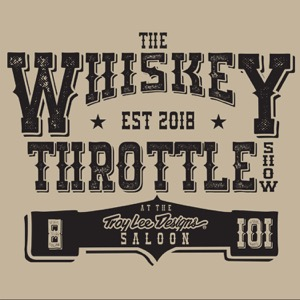 The Whiskey Throttle Show