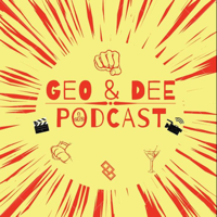 Geo and Dee Podcast podcast