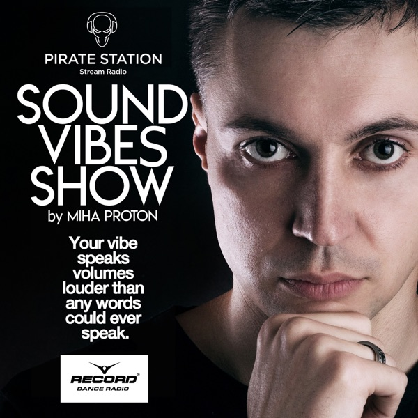 Sound Vibes Show by Miha Proton