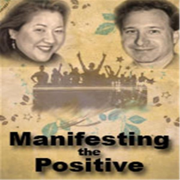 Manifesting the Positive!