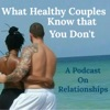 What Healthy Couples Know That You Don't artwork