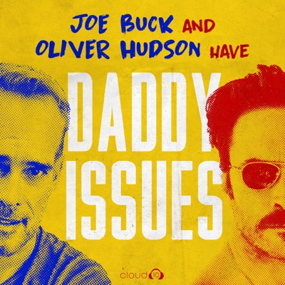 Daddy Issues with Joe Buck and Oliver Hudson:Cloud10