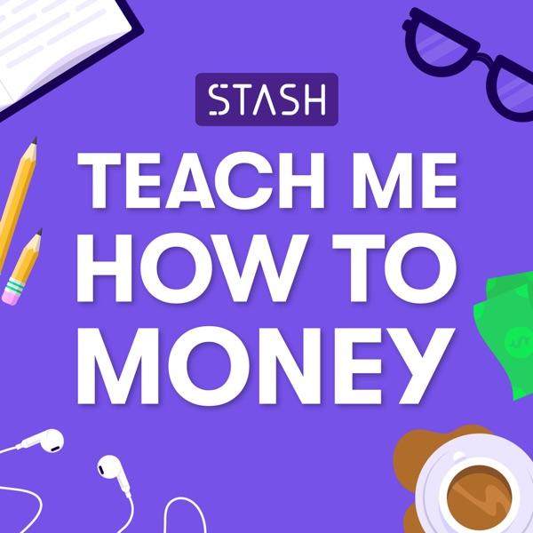 Teach Me How to Money