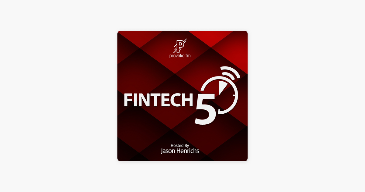 Fintech5 on Apple Podcasts
