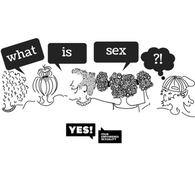 S1:E1 - What is sex?