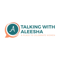 Talking With Aleesha podcast