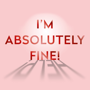 I'm Absolutely Fine! by The Midult