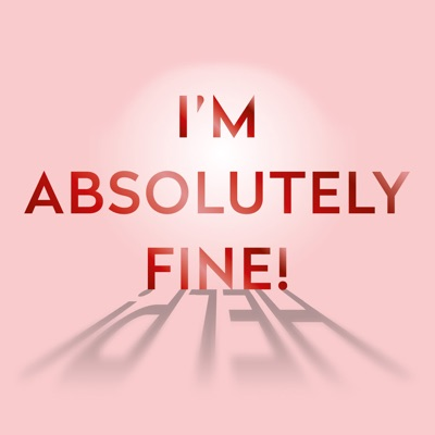 I'm Absolutely Fine! by The Midult:The Midult