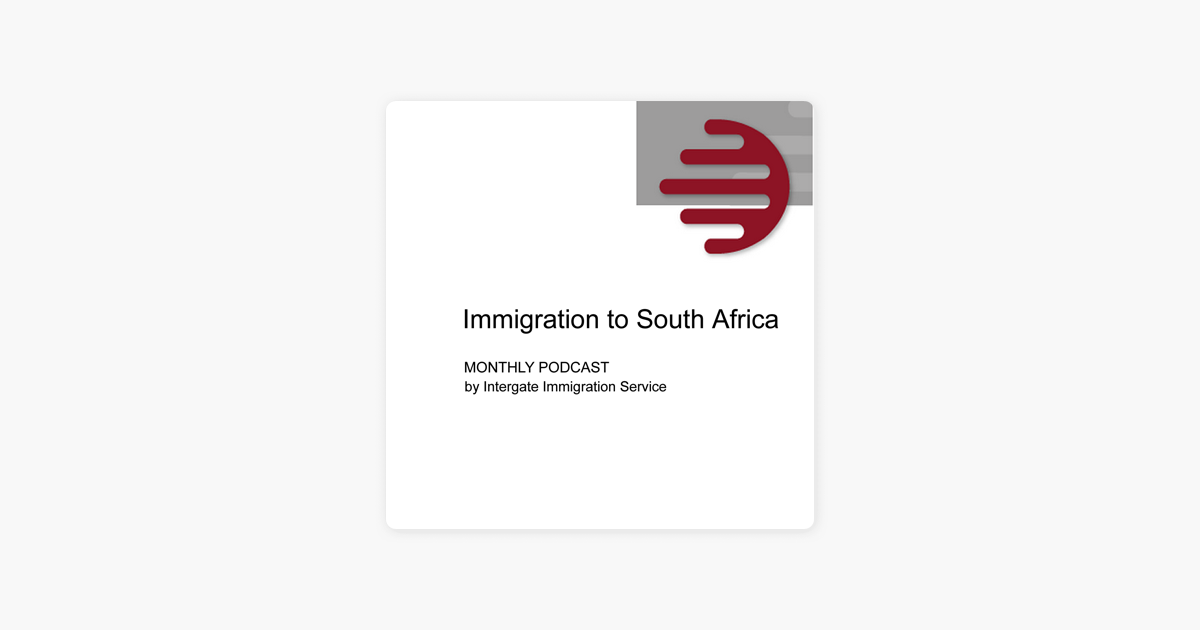 Immigration South Africa Blog on Apple Podcasts