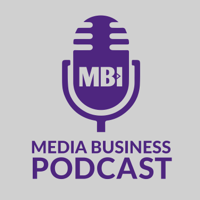 Media Business Podcast podcast