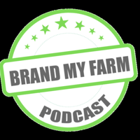 Brand My Farm podcast