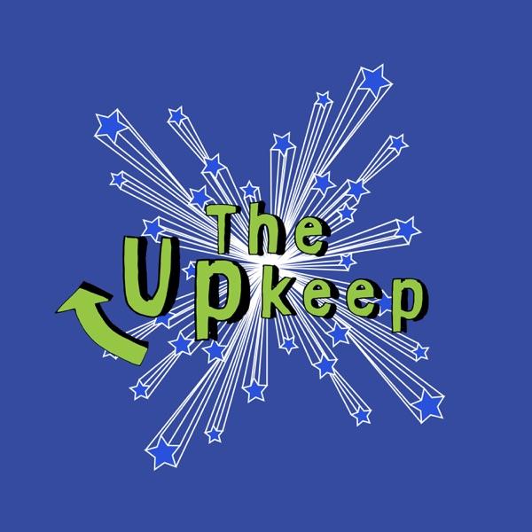 The Upkeep