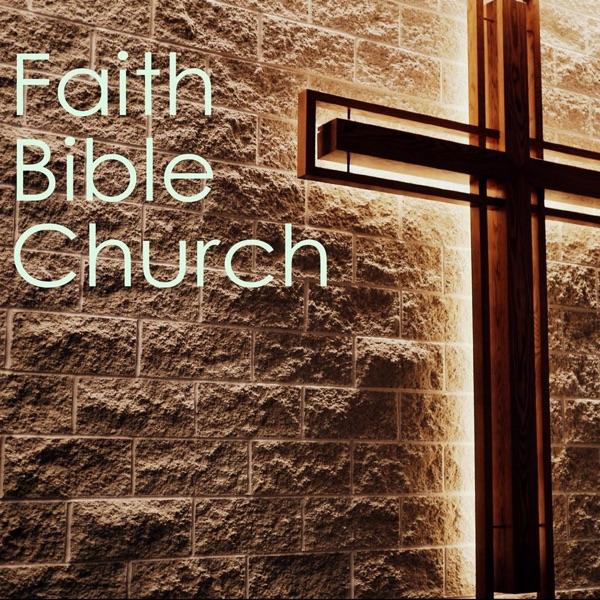 Faith Bible Church   Cedar Rapids, Iowa