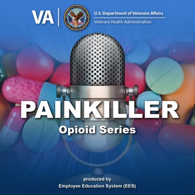 PainKILLER Podcast:Veterans Health Administration