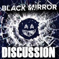 All Walks of Film's Black Mirror Discussion Podcast podcast