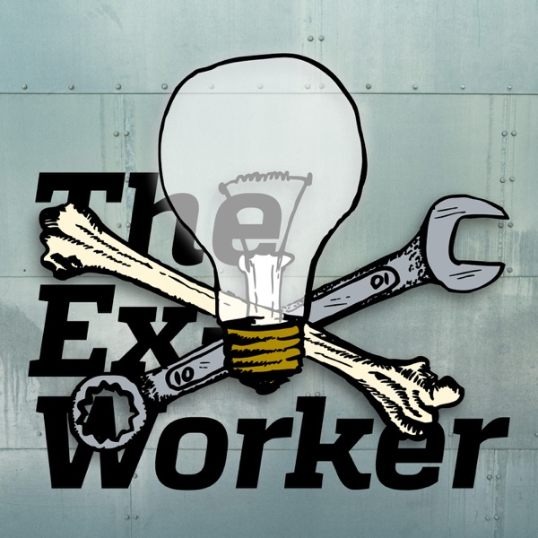 The Ex Worker – Podcast – Podtail
