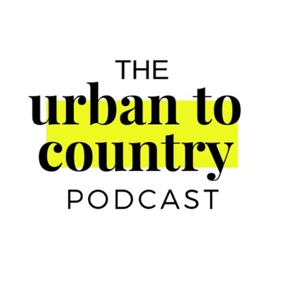 The Urban to Country Podcast