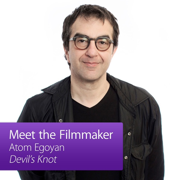 Atom Egoyan, Devil's Knot: Meet the Filmmaker