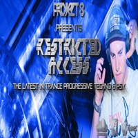 Project 8 Presents Restricted Access Episode 002 podcast