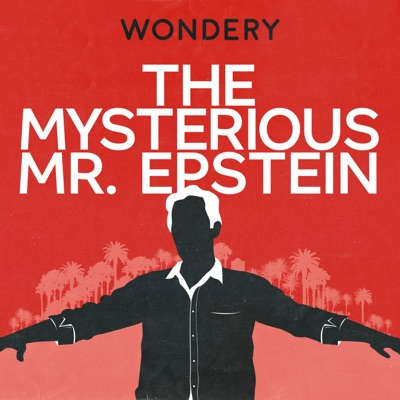 The Mysterious Mr. Epstein:Wondery