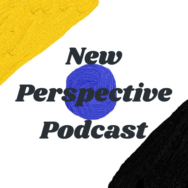 New Perspective Podcast