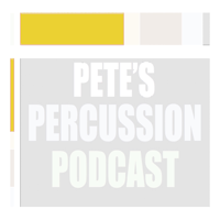 Pete's Percussion Podcast - Pete Zambito podcast