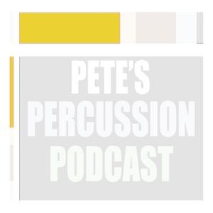 Pete's Percussion Podcast - Pete Zambito