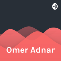 Omer Adnan podcast