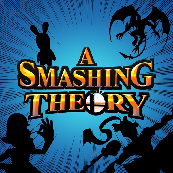 A Smashing Theory: The Ultimate Smash Bros / Gaming Prediction Podcast