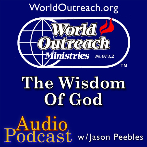 Jason Peebles - Audio - The Wisdom Of God