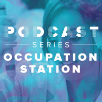 Occupation Station podcast
