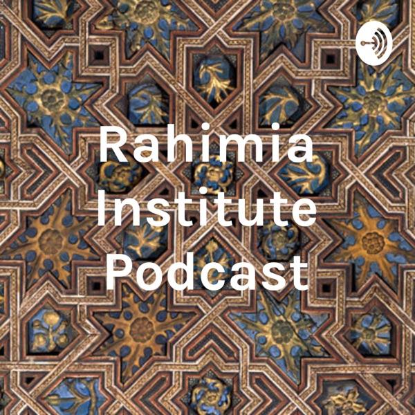 Rahimia Institute Podcast