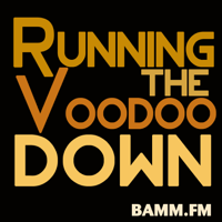 Running The Voodoo Down podcast