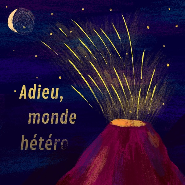 Adieu, Monde Hetero