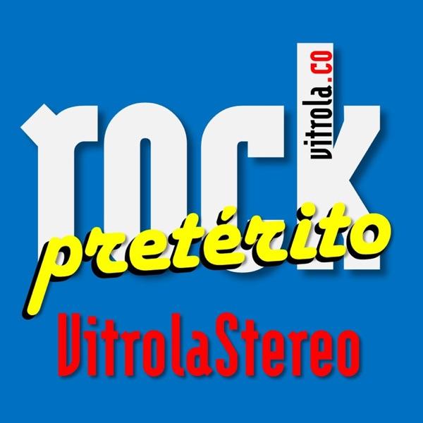 Rock Pretérito - VitrolaStereo