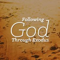Following God Through Exodus podcast