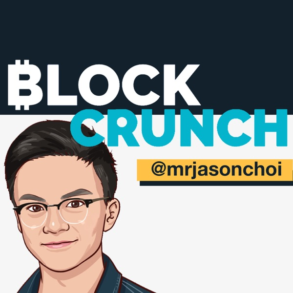 Blockcrunch - Investor's Podcast for Crypto & Blockchain