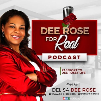 Dee Rose for Real