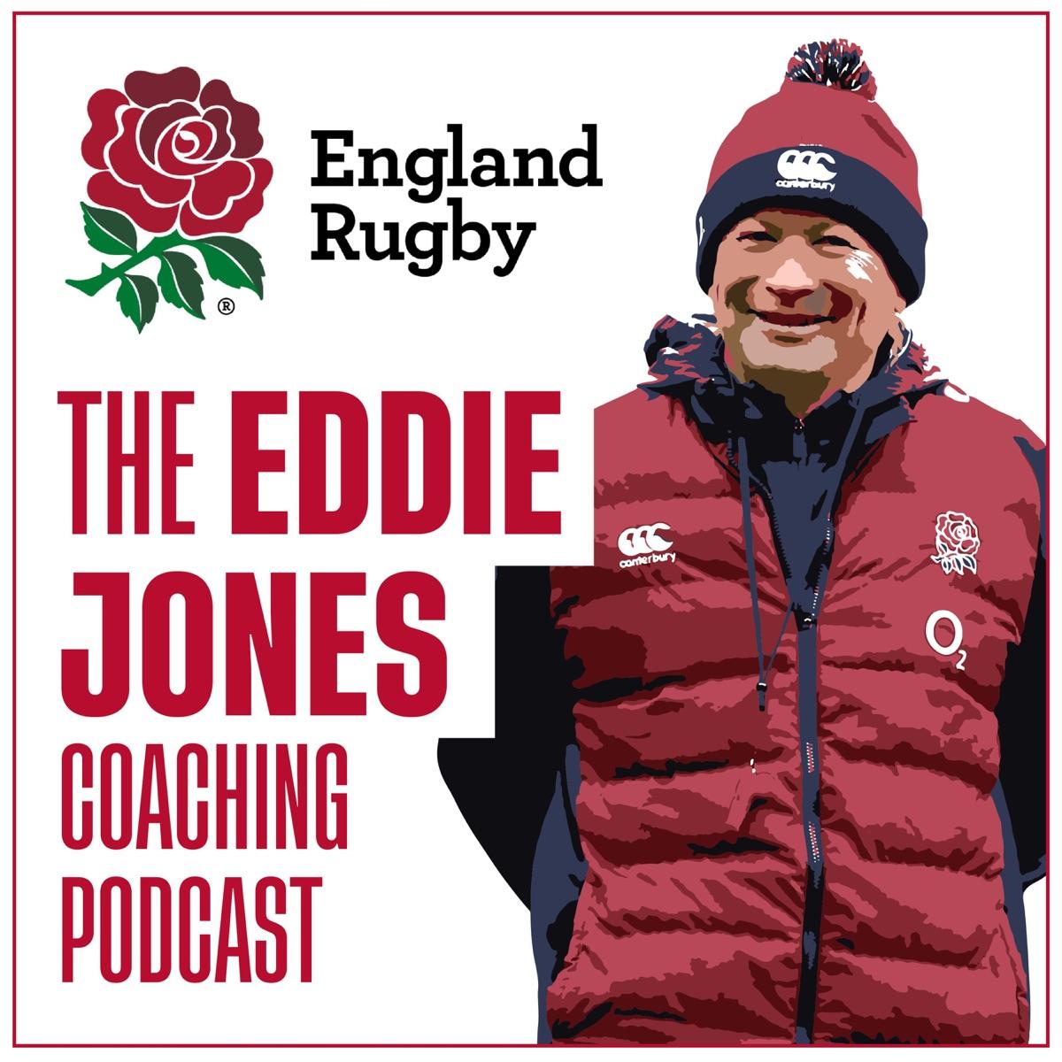 The Eddie Jones Coaching Podcast