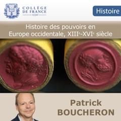 Histoire des pouvoirs en Europe occidentale, XIIIe-XVIe siècle