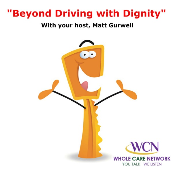 Beyond Driving with Dignity