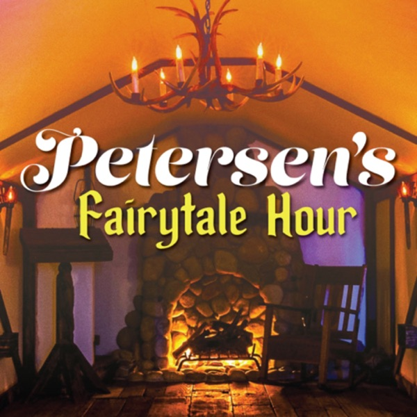 Petersen's Fairytale Hour